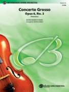 CONCERTO GROSSO, Opus 6 No.3 (Polonaise) (String Orchestra)