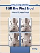 STILL THE FIRST NOEL (String Orchestra)