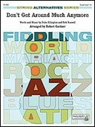 DON'T GET AROUND MUCH ANYMORE (Recommended) (String Alternatives Series)