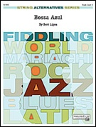 BOSSA AZUL (String Alternatives Series)