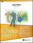 JAZZ HERO (Jazz Beginnings)