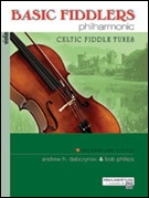 BASIC FIDDLERS PHILHARMONIC CELTIC FIDDLE TUNES (Violin)