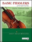 BASIC FIDDLERS PHILHARMONIC CELTIC FIDDLE TUNES (Viola)