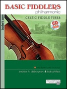 BASIC FIDDLERS PHILHARMONIC CELTIC FIDDLE TUNES (Score with CD)