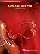 SANTA GOES WILD WEST (String Orchestra)