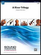 RIVER TRILOGY, A  (String Orchestra)