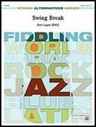 SWING BREAK (String Alternatives Series)