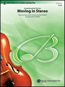 MOVING IN STEREO (String Orchestra)