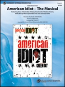 AMERCIAN IDIOT: The Musical, Selections from (String Orchestra)