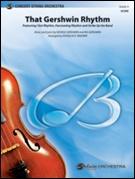 THAT GERSHWIN RHYTHM (String Orchestra)