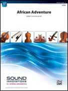 AFRICAN ADVENTURE (String Orchestra)