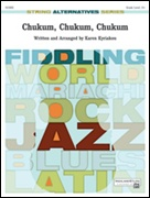 CHUKUM, CHUKUM, CHUKUM (String Alternatives Series)