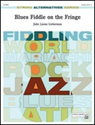 BLUES FIDDLE ON THE FRINGE (String Alternatives Series)