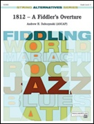 1812 - A FIDDLER'S OVERTURE (String Alternatives Series)