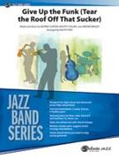 GIVE UP THE FUNK (Intermediate Jazz Ensemble)