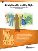 STRAIGHTEN UP AND FLY RIGHT (Jazz Ensemble/Vocal Solo)
