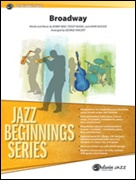 BROADWAY (Jazz Beginnings)