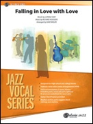 FALLING IN LOVE WITH LOVE (Jazz Ensemble/Vocal Solo)
