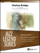 CHELSEA BRIDGE (Jazz Legends)