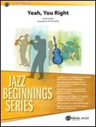 YEAH, YOU RIGHT (Beginning Jazz Ensemble)