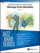 MESSAGE FROM WESTLAKE (Intermediate Jazz Ensemble)