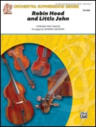 ROBIN HOOD AND LITTLE JOHN (Beginning String Orchestra)