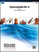GYMNOPEDIE No.3 (Easy String Orchestra)
