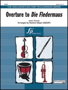 DIE FLEDERMAUS, Overture to (Easy Full Orchestra)
