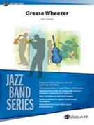 GREASE WHEEZER (Intermediate Jazz Ensemble)
