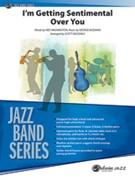 I'M GETTING SENTIMENTAL OVER YOU (Intermediate Jazz Ensemble)