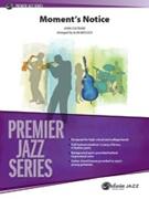 MOMENT'S NOTICE (Premier Jazz)