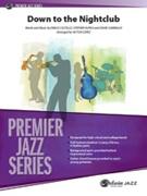 DOWN TO THE NIGHTCLUB (Premier Jazz)