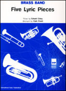 FIVE LYRIC PIECES (Brass Band)