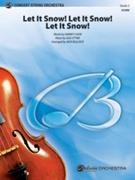 LET IT SNOW! LET IT SNOW! LET IT SNOW! (Intermediate String Orchestra)