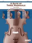 SUITE OF THREE MADRIGALS, A (Intermediate String Orchestra)