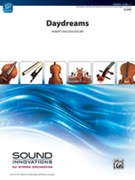 DAYDREAMS (Beginning String Orchestra)