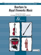 ROYAL FIREWORKS MUSIC, Overture to (Easy Full Orchestra)