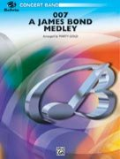 007 - A James Bond Medley (Concert Band)