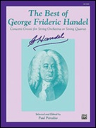 BEST OF … GEORGE FRIDERIC HANDEL Concerto Grossi (1st Violin)