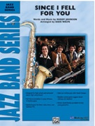 SINCE I FELL FOR YOU (Intermediate Jazz Ensemble)