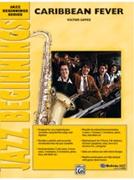 CARIBBEAN FEVER (Jazz Beginnings)