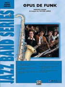 OPUS DE FUNK (Intermediate Jazz Ensemble)