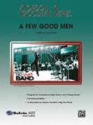 FEW GOOD MEN, A (Gordon Goodwin)