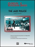 JAZZ POLICE (Gordon Goodwin)