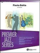 FIESTA BAHIA  (Premier Jazz)
