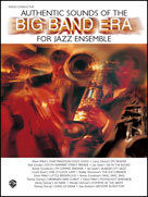 AUTHENTIC SOUNDS OF THE BIG BAND ERA (1st Bb Tenor Saxophone)