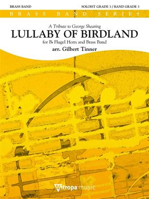 Lullaby of Birdland (Flugel Horn Solo with Brass Band - Score & Parts)