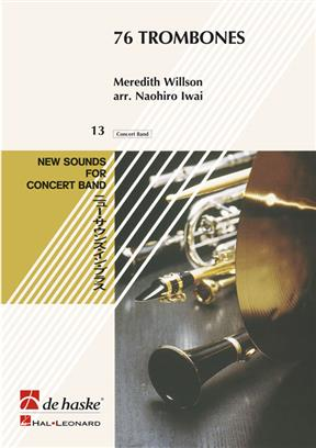 76 Trombones   Wind Band Set (Score & Parts)