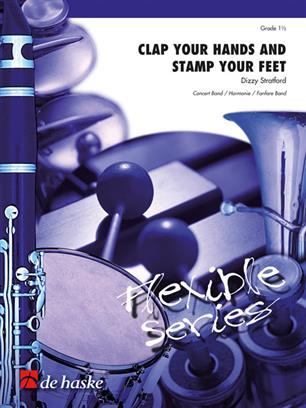 Clap Your Hands and Stamp Your Feet (Flexible Ensemble - Score and Parts)