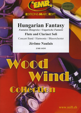 HUNGARIAN FANTASY (Flute and Clarinet Duet with Advanced Concert Band)